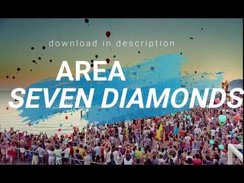 Area -  Seven Diamonds (download in description)