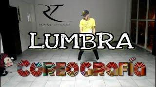 LUMBRA - Cali y El Dandee ft. Shaggy | Coreografía by @romantorrealba