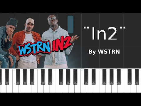 "WSTRN - ""In2"" Piano Tutorial - Chords - How To Play - Cover"