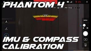 DJI Phantom 4 IMU & Compass Calibration