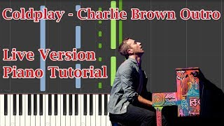 Video Coldplay - Charlie Brown Outro - Piano Tutorial download MP3, 3GP, MP4, WEBM, AVI, FLV Agustus 2018