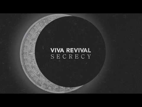 Viva Revival - Secrecy