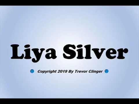 How To Pronounce Liya Silver - 동영상