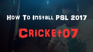 How To Install PSL 2017 (Cricket07)