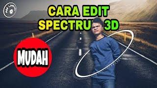 CARA MEMBUAT SPECTRUM 3D DI ANDROID | Cara Edit Video Keren | Naf Lampard