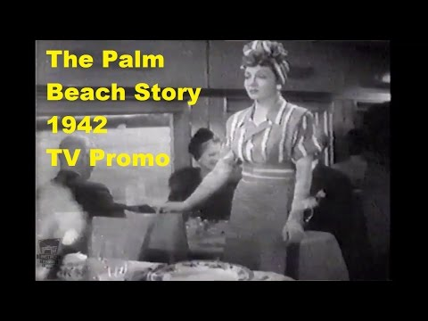 The Palm Beach Story 1942, TV Promo Trailer Claudette Colbert Joel McCrea Mary Astor Preston Sturges