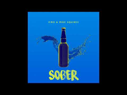 P.MO - Sober (Prod. by Mike Squires)