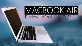 MacBook Air 2017 Unboxing & Review | Is It Worth it? Pros & Cons in Hindi