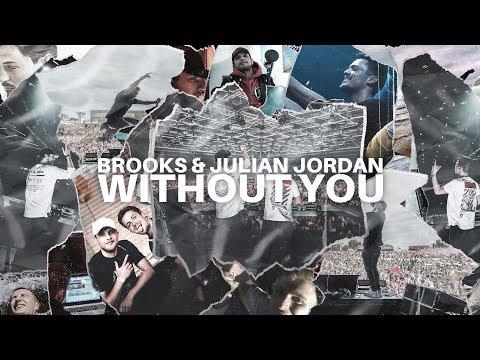 Смотреть клип Brooks & Julian Jordan - Without You