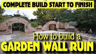 HOW TO BUILD A GOTHIC GARDEN WALL FOLLY, arches, wall fountain, arrow slots, windows (21 DAY BUILD)