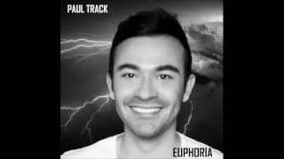 Paul Track - Euphoria (Loreen Cover)