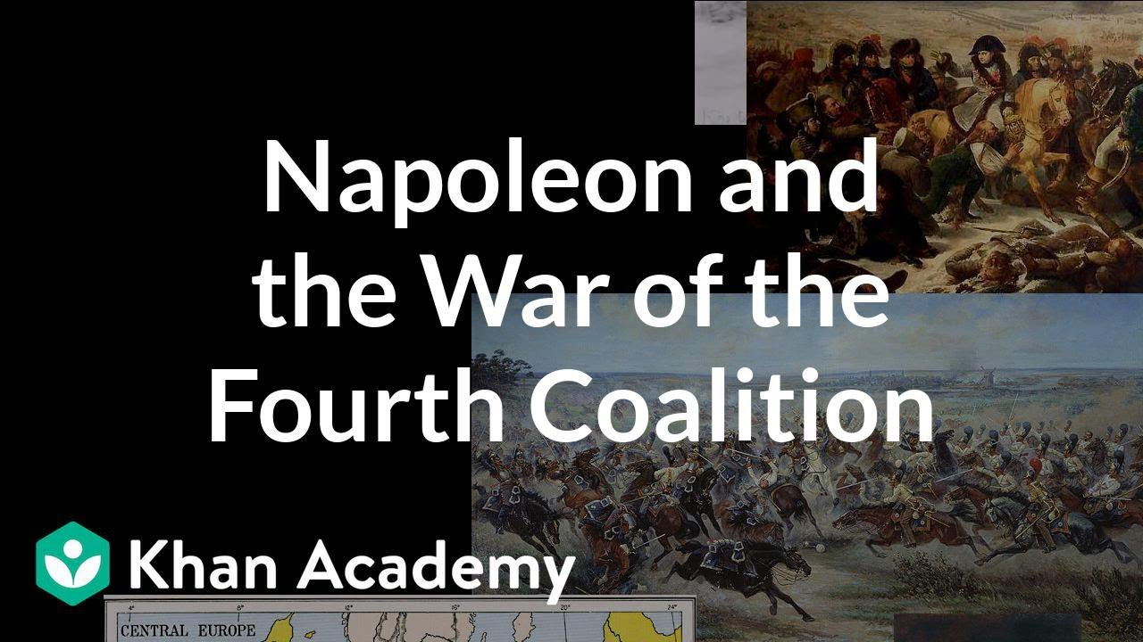 Napoleon and the War of the Fourth Coalition | World history | Khan Academy