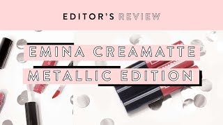 Nyobain Emina Creamatte Metallic Edition | Editor's Review