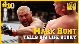 #10 Mark Hunt tells his life story with Robert Whittaker