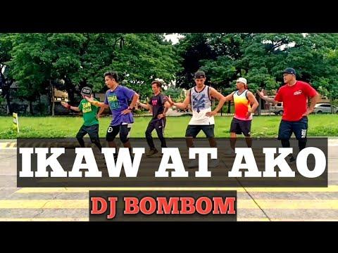 IKAW AT AKO ft.Moira | OPM | [Remix] DJ BOMBOM | Dance fitness | By Teambaklosh
