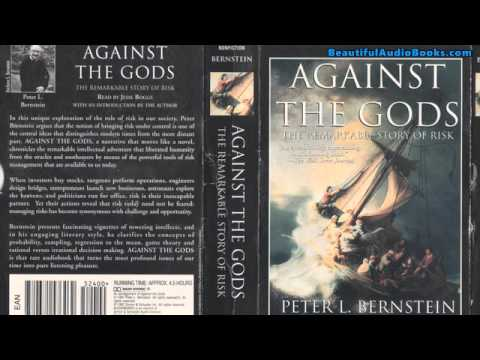 Against the Gods: The Remarkable Story of Risk by Peter L. Bernstein Audiobook