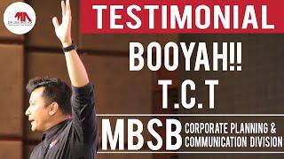 XMA BOOYAH!!! TCT with MBSB Testimonial