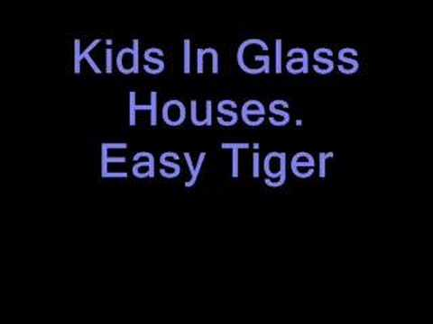 Kids In Glass Houses - Easy Tiger