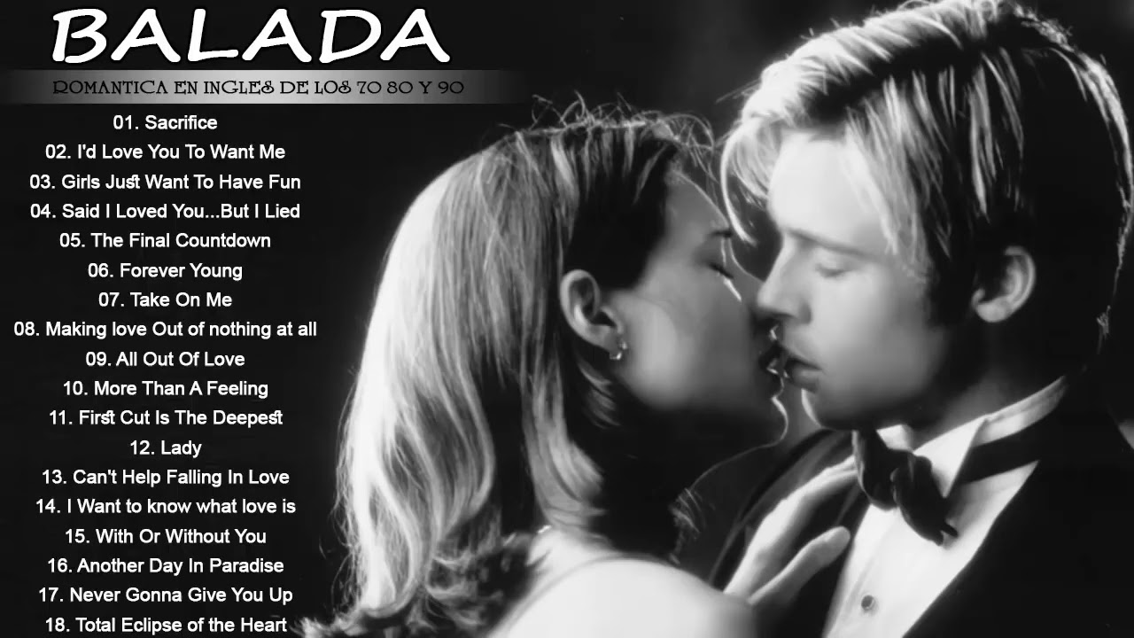 Balada Romantica En Ingles De Los 70 80 Y 90 Romanticas Viejitas En Ingles 70 S 80 S Y 90 S Youtube