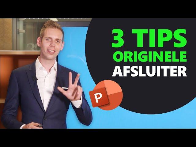 3 Tips Om Je Presentatie ORIGINEEL Af Te Sluiten! [inclusief gratis slides!]