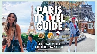 PARIS TRAVEL GUIDE | 25 THINGS YOU MUST DO
