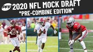 2020 NFL Mock Draft *Pre-Combine Edition*   PFF