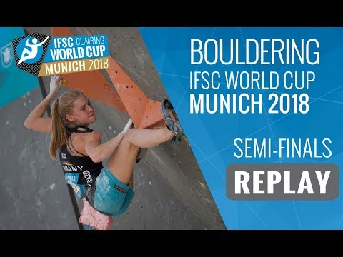 IFSC Climbing World Cup Munich 2018 - Bouldering -  Semi-Finals - Men/Women