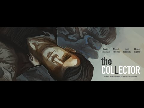 The Collector - Συλλέκτης I A short film by Thodoris Vournas