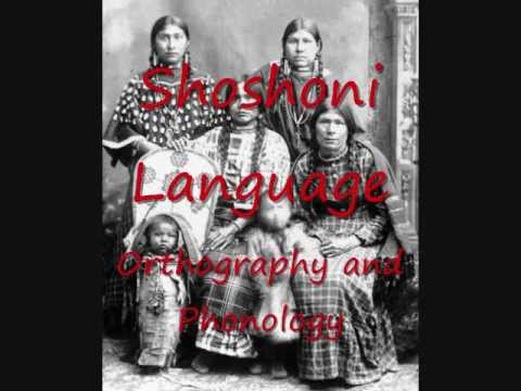 Shoshoni Language - Orthography and Phonology