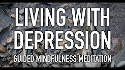 Guided Mindfulness Meditation on Depression [20 minutes] [HD]