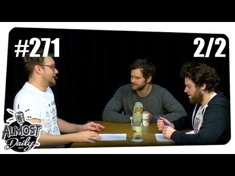 [2/2] Almost Daily #271 | Castingerlebnisse mit Etienne, Gunnar und Florentin | 07.01.2017