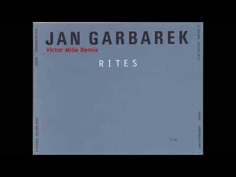 Jan Garbarek - Rites (Victor Mille Edit)