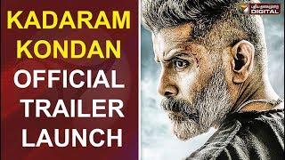 Kadaram Kondan - Official Trailer Launch | Kamal Haasan | Chiyaan Vikram | Rajesh M Selva | Ghibran