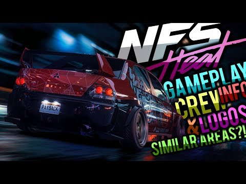NEED FOR SPEED HEAT CREW LOGO'S?! [GAMEPLAY INFORMATION, SIMILAR AREAS AS PAYBACK & MORE] !!