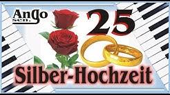 ♫ Silber-Hochzeit ♫ – 25 Jahre Ehe Jubiläum – Hochzeitslied / Song / WhatsApp