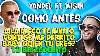 Yandel ft Wisin - Como antes (Letra)