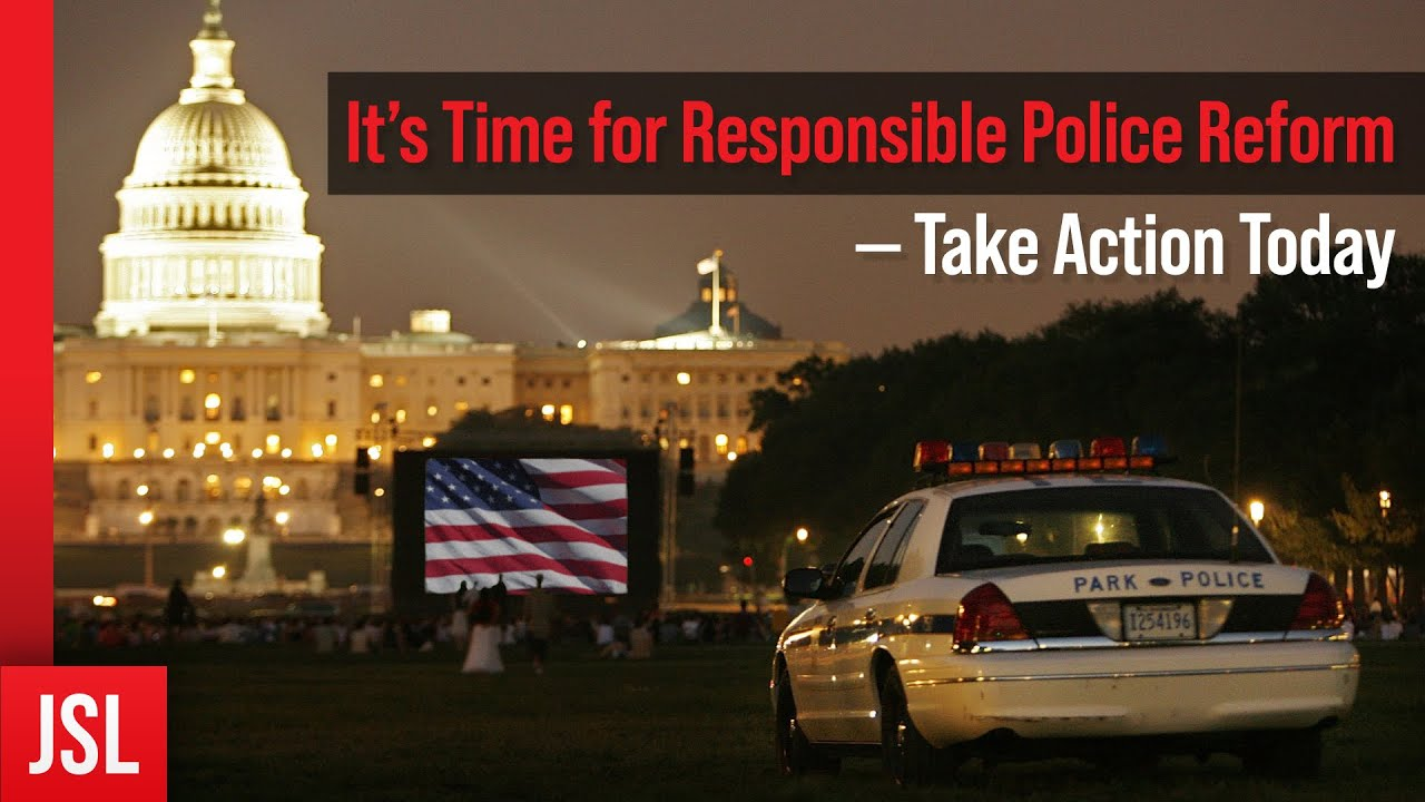 It's Time for Responsible Police Reform — Take Action Today