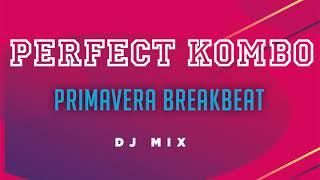 Perfect Kombo @ Primavera BreakBeat (Dj Mix)