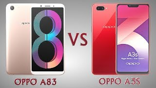 Difference Between OPPO A83 VS OPPO A3S || Specifications Comparison || First Look || Who is Best