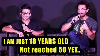 I Am Just 18 yrs Old, Not Reached 50 Yet | Aamir Khan At Secret Superstar Song Launch