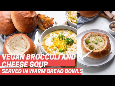 Vegan Broccoli and Cheese Soup with Vegan Bread Bowls