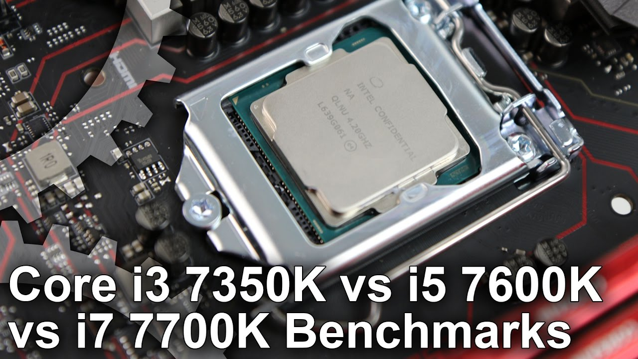 Core i3 7350 vs i5 7600K vs i7 7700K Gaming Benchmarks - YouTube