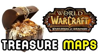 TREASURE MAPS !! Find LOADS of Treasure in Warlords of Draenor !!