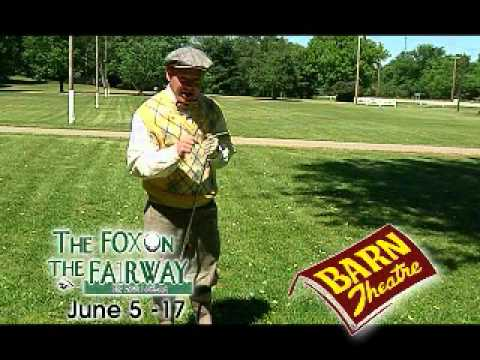 Barn Theatre Presents: The Fox on the Fairway