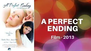 A PERFECT ENDING Trailer - 2013