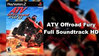 ATV Offroad Fury - Full Soundtrack HD