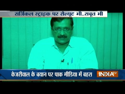Arvind Kejriwal Urges PM Modi to Prove Surgical Strikes by Indian Army in PoK
