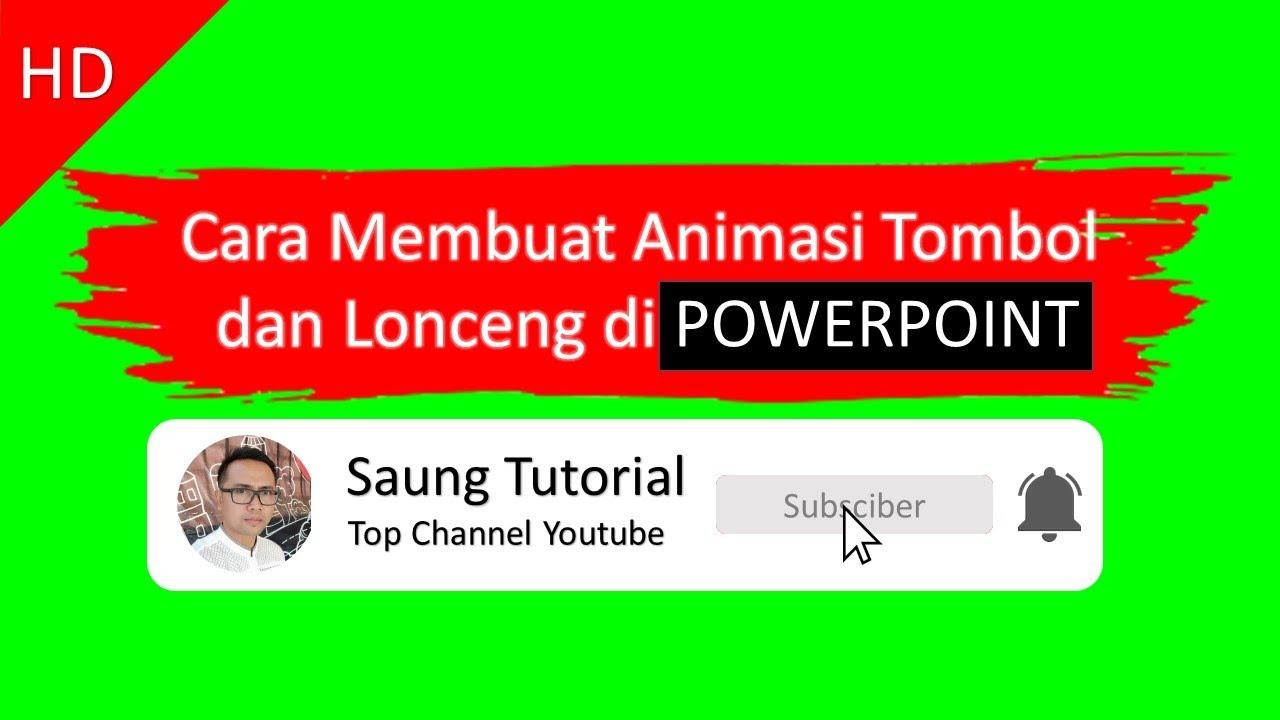 Cara Membuat Animasi Tombol Subscribe dan Lonceng di powerpoint - Tutorial Powerpoint