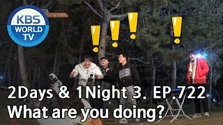 What are you doing? [2Days&1Night Season3/2018.11.18]