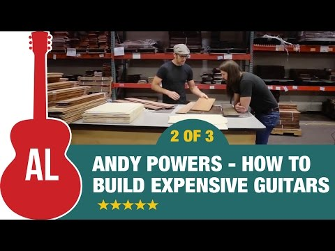 How to Build Expensive Guitars with Tony Polecastro & Andy Powers 2 of 3